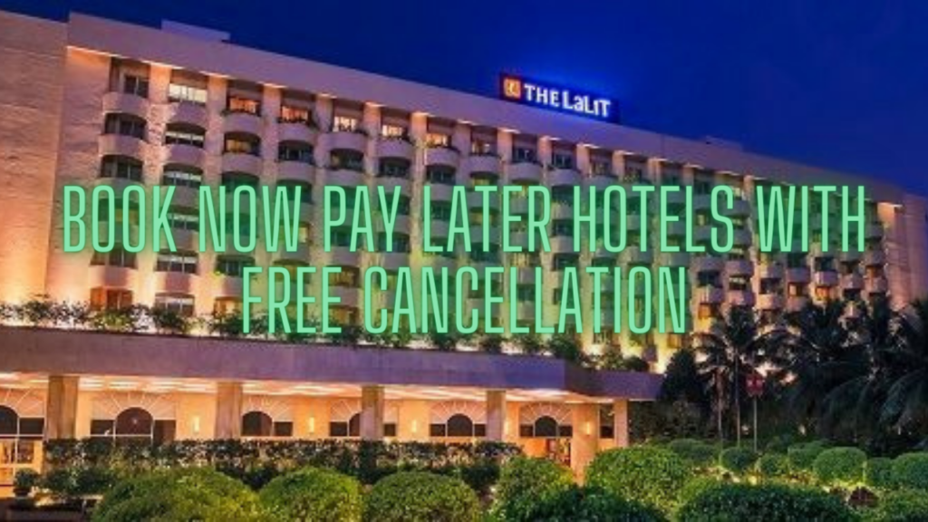 Book Hotel Pay Later Free Cancellation