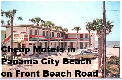 Cheap Motels in Panama City Beach on Front Beach Road