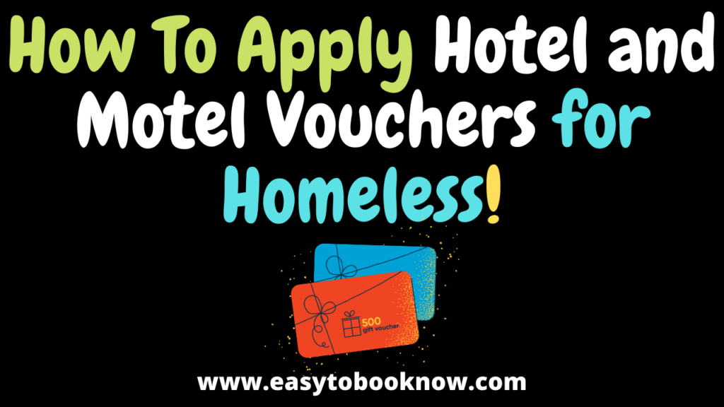 Apply Motel and Hotel Vouchers for Homeless