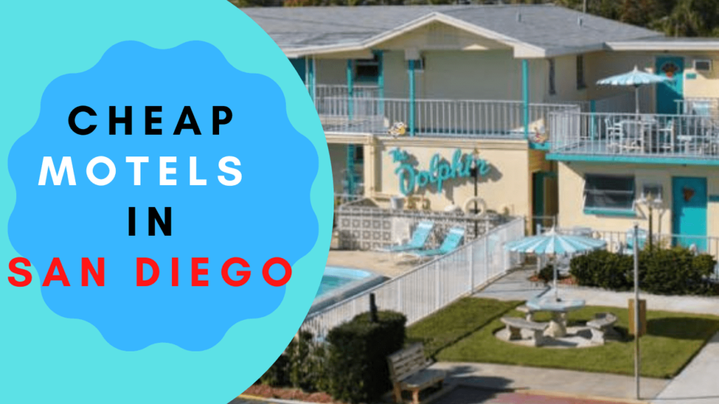 Cheap Motels in San Diego